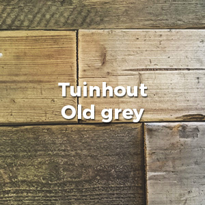 Tuinhout Old Grey
